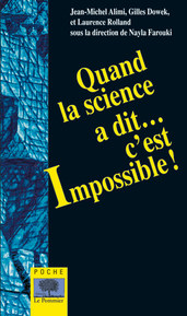 Quand la science a dit c'est impossible ! - Poche -